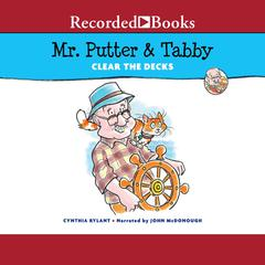 Mr. Putter & Tabby Clear the Decks by Cynthia Rylant audiobook