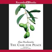 The Case for Peace by  Alan Dershowitz audiobook