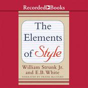 The Elements of Style by  E. B. White audiobook