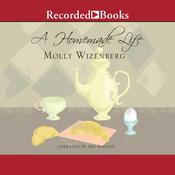 A Homemade Life by  Molly Wizenberg audiobook