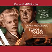 Toros and Torsos by  Craig McDonald audiobook