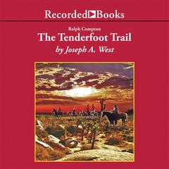Ralph Compton The Tenderfoot Trail by Ralph Compton audiobook