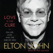Love Is the Cure by  Elton John audiobook