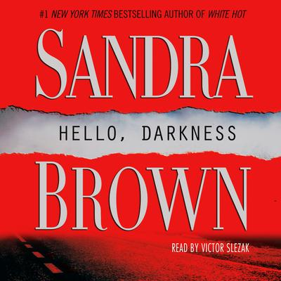 Hello, Darkness by Sandra Brown audiobook