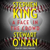 A Face in the Crowd by  Stewart O'Nan audiobook