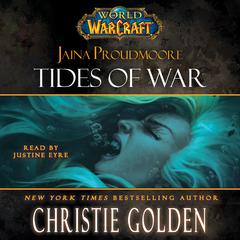 World of Warcraft: Jaina Proudmoore: Tides of War by Christie Golden audiobook