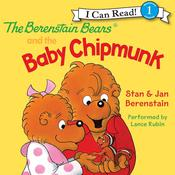 The Berenstain Bears and the Baby Chipmunk by  Stan Berenstain audiobook