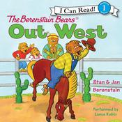 The Berenstain Bears Out West by  Stan Berenstain audiobook