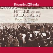 Hitler and the Holocaust by  Robert S. Wistrich audiobook