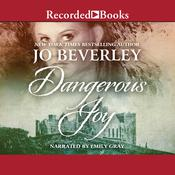 Dangerous Joy by  Jo Beverley audiobook
