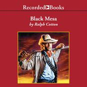 Black Mesa by  Ralph Cotton audiobook