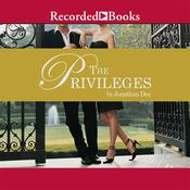 The Privileges by  Jonathan Dee audiobook
