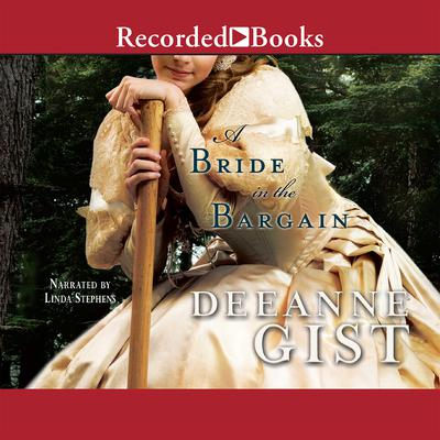 A Bride in the Bargain by Deeanne Gist audiobook