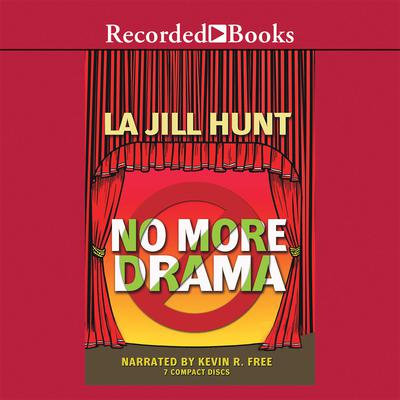 No More Drama by La Jill Hunt audiobook