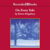 On Every Side by  Karen Kingsbury audiobook