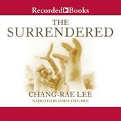 The Surrendered by  Chang-rae Lee audiobook