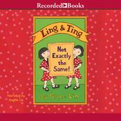 Ling & Ting by  Grace Lin audiobook