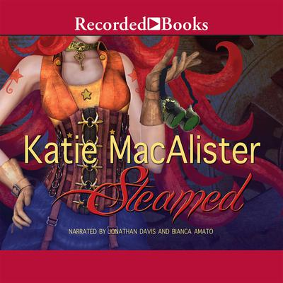 Steamed by Katie MacAlister audiobook