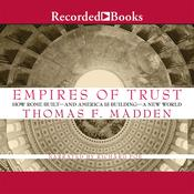 Empires of Trust by  Thomas F. Madden audiobook