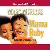 Mama Ruby by  Mary Monroe audiobook