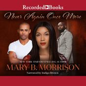 Never Again Once More by  Mary B. Morrison audiobook