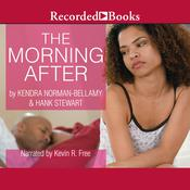 The Morning After by  Kendra Norman-Bellamy audiobook