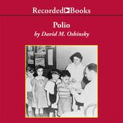 Polio by  David Oshinsky audiobook