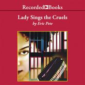 Lady Sings the Cruels by  Eric Pete audiobook