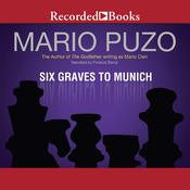 Six Graves to Munich by  Mario Puzo audiobook