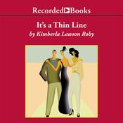 It's a Thin Line by  Kimberla Lawson Roby audiobook