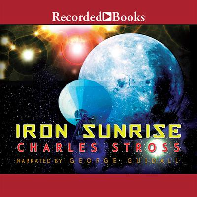Iron Sunrise by Charles Stross audiobook