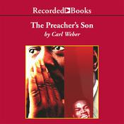 The Preacher's Son by  Carl Weber audiobook