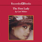 The First Lady by  Carl Weber audiobook