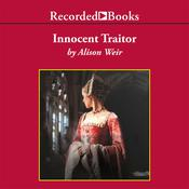 Innocent Traitor by  Alison Weir audiobook