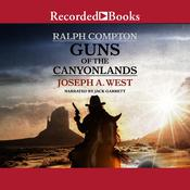 Ralph Compton Guns of the Canyonlands by  Ralph Compton audiobook