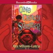 One Crazy Summer by  Rita Williams-Garcia audiobook
