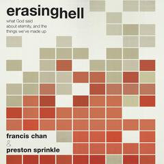 Erasing Hell by Francis Chan audiobook