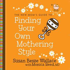Finding Your Own Mothering Style