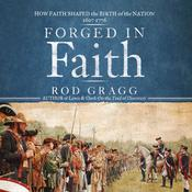 Forged in Faith by  Rod Gragg audiobook