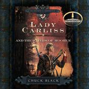 Lady Carliss and the Waters of Moorue by  Chuck Black audiobook