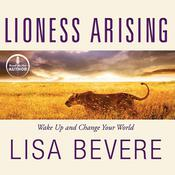 Lioness Arising by  Lisa Bevere audiobook