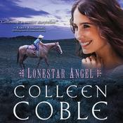 Lonestar Angel by  Colleen Coble audiobook