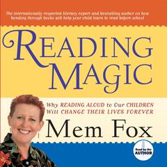 Reading Magic by Mem Fox audiobook