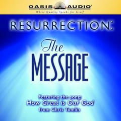 Resurrection: The Message by Eugene H. Peterson audiobook