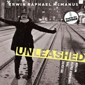 Unleashed by  Erwin Raphael McManus audiobook