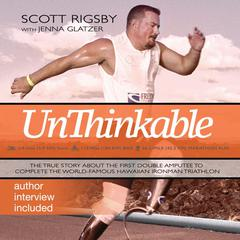 Unthinkable by Scott Rigsby audiobook