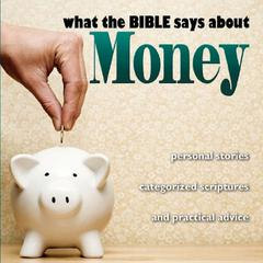 What the Bible Says About Money by Kelly Ryan Dolan audiobook