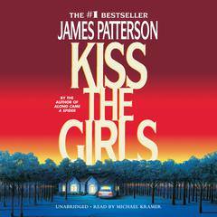 Kiss the Girls by James Patterson audiobook