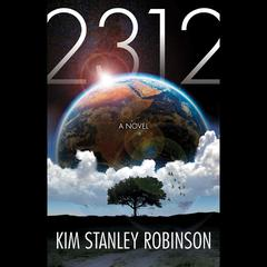 2312 by Kim Stanley Robinson audiobook