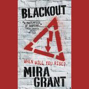 Blackout by  Mira Grant audiobook